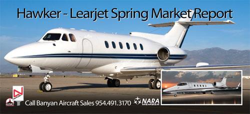 Hawker/Lear Spring Market Update