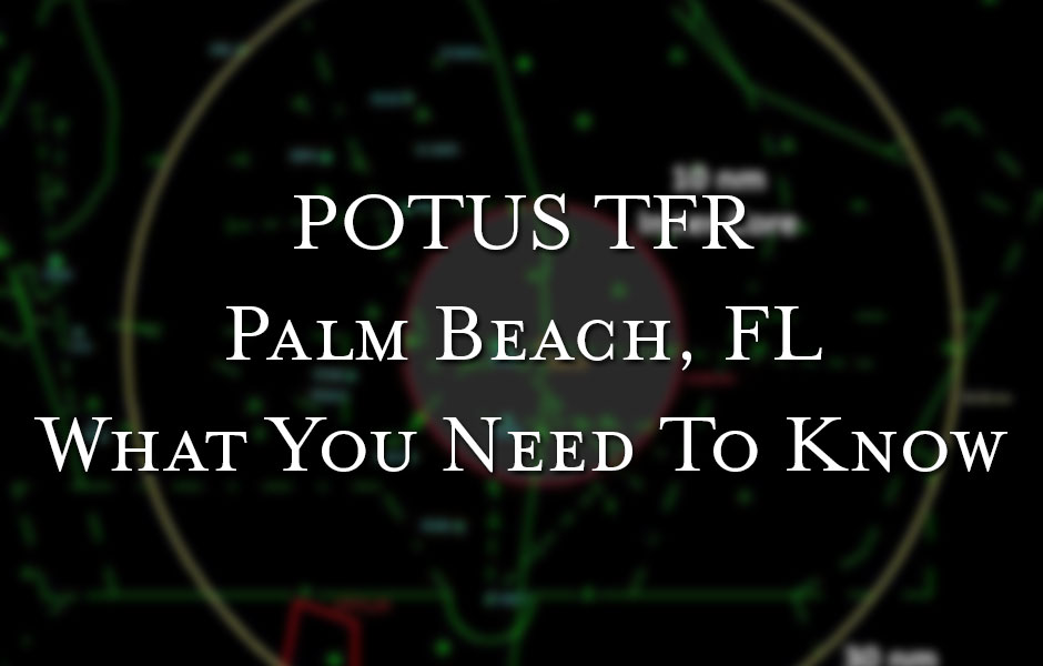 Presidential TFR - POTUS TFR - PBI