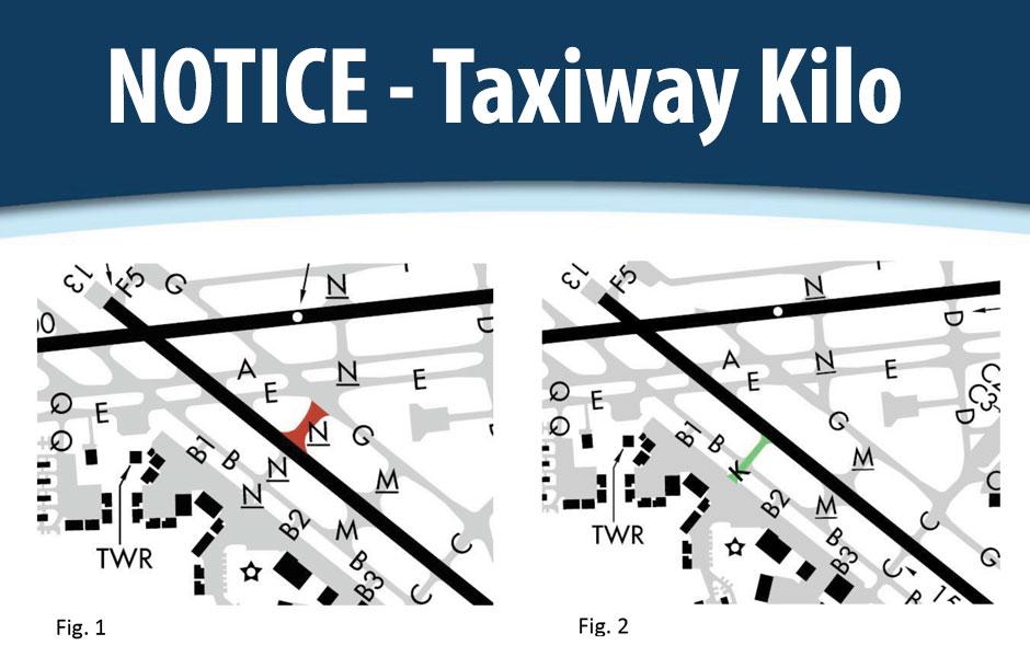 Notice - Taxiway Kilo