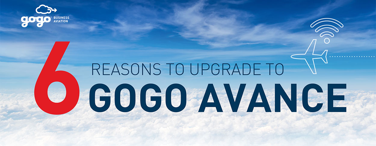 6 Reasons to Upgrade to Gogo AVANCE